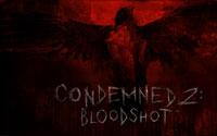 Free Condemned 2: Bloodshot Wallpaper