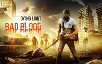 Free Dying Light: Bad Blood Wallpaper