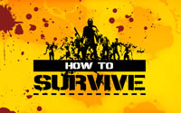 Free How To Survive Wallpaper