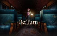 Free Re:Turn - One Way Trip Wallpaper