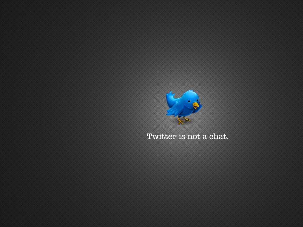 Abstract Wallpaper: Twitter is Not a Chat