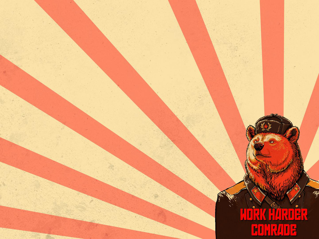 Abstract Wallpaper: Work Harder Comrade!