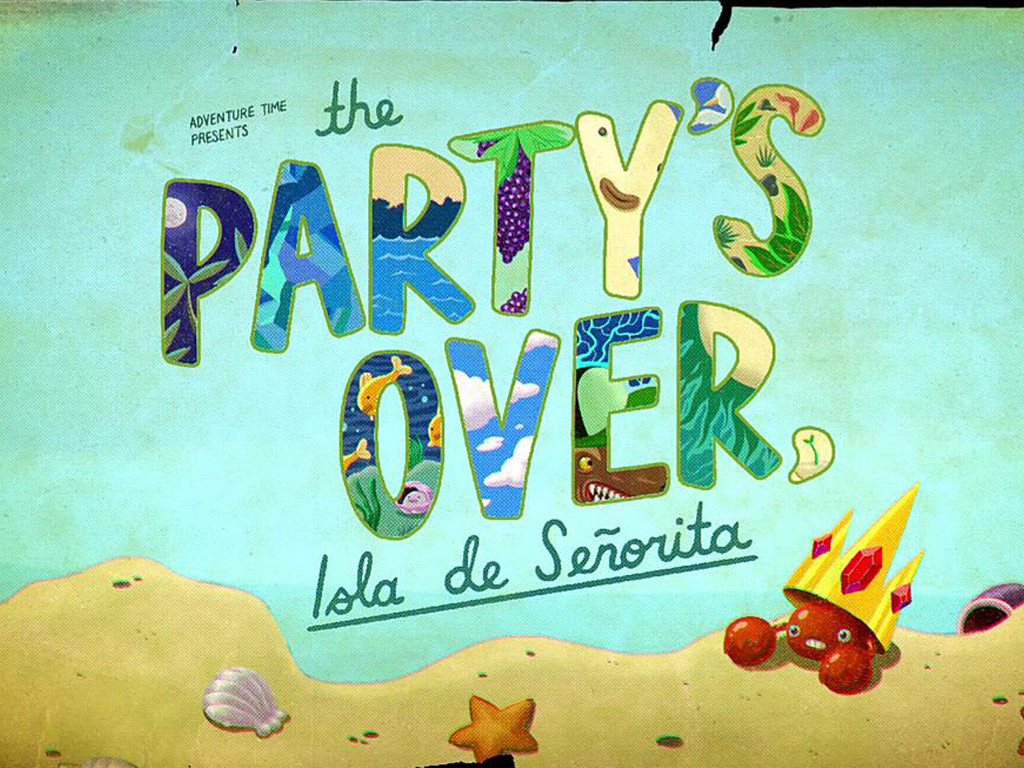 Cartoons Wallpaper: Adventure Time - The Party's Over, Isla de Señorita