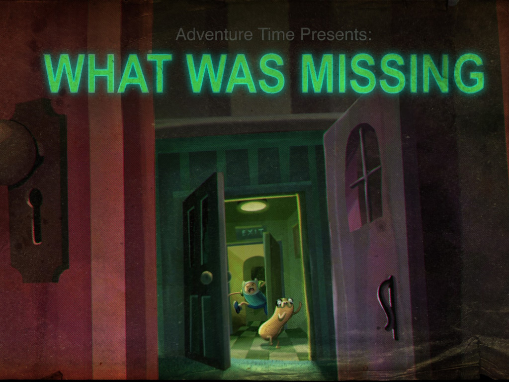 Cartoons Wallpaper: Adventure Time - What Was Missing