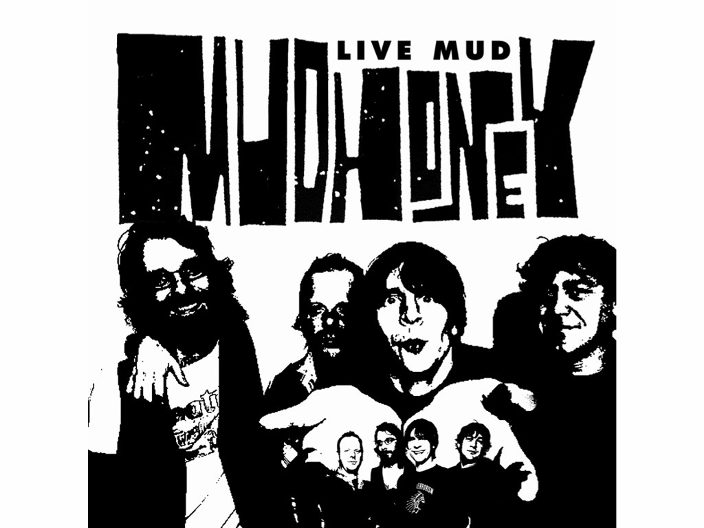 Music Wallpaper: Mudhoney - Live Mud